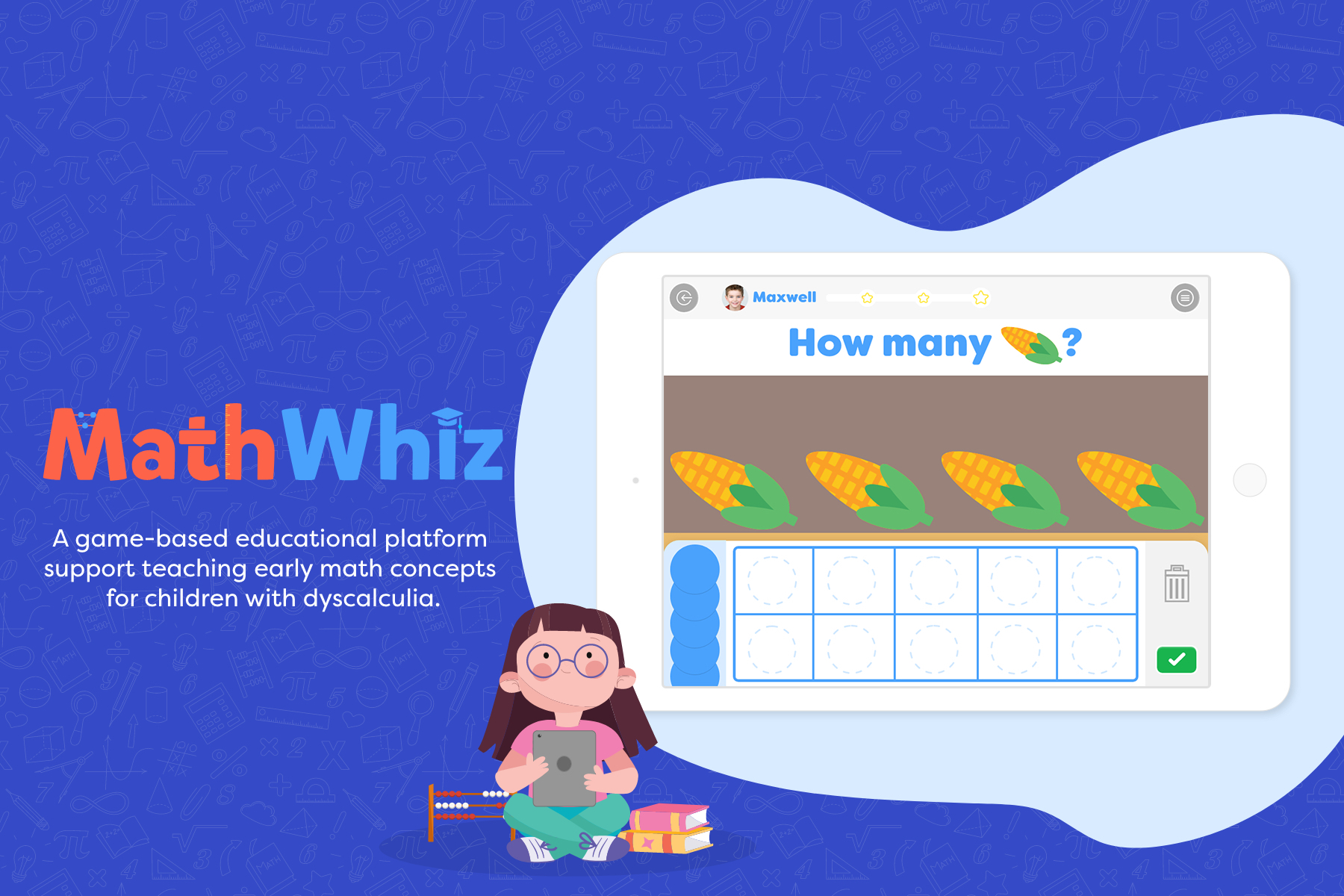 MathWhiz A game-based educational platform that supports teaching early math concepts for children with dyscalculia.
